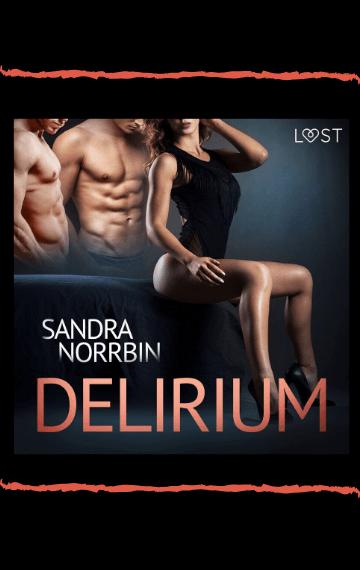 Delirium – Erotic short story